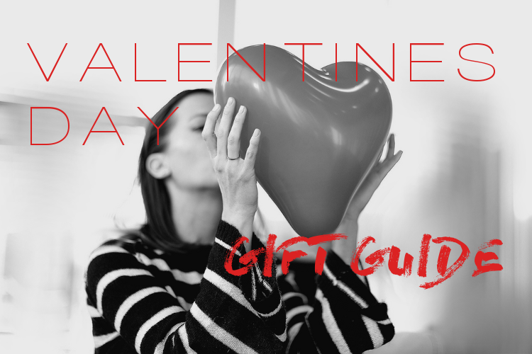 Valentines Day – Gift Guide